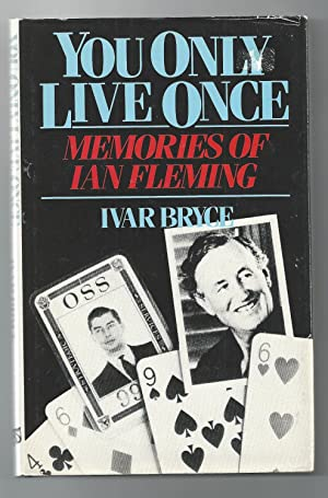 You Only Live Once: Memories of Ian Fleming