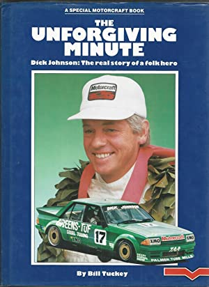 The Unforgiving Minute - Dick Johnson: The Real Story of a Folk Hero