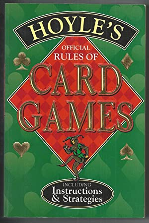 Hoyle's Official rules of Card Games - Including Instructions and Strategies
