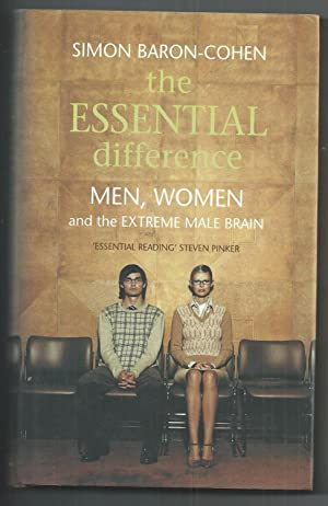 The Essential Difference: Men, Women and the: Baron-Cohen, Simon