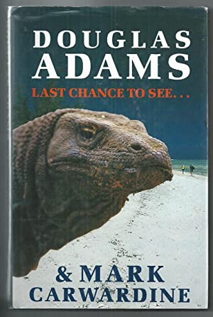 Last Chance to See: Adams, Douglas &