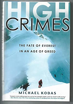 High Crimes - The Fate of Everest in an age of Greed