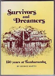 Survivors and Dreamers; 150 Years at Tumbarumba
