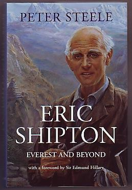 Eric Shipton; Everest and Beyond