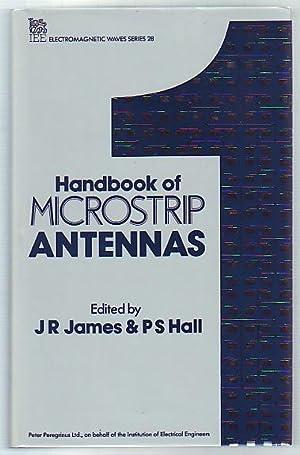 Handbook of Microstrip Antennas; 2 Vol Set: J. R. James