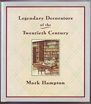 Legendary Decorators of the Twentieth Century