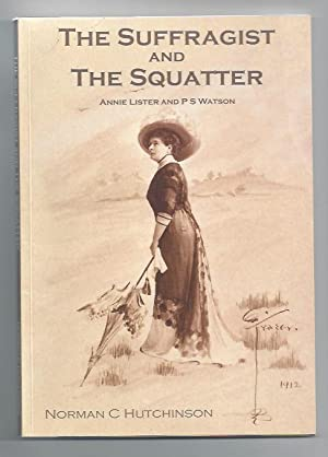 The Suffragist and the Squatter - Signed