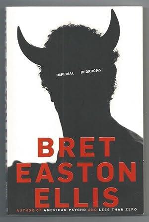 Imperial Bedrooms: Ellis, Bret Easton