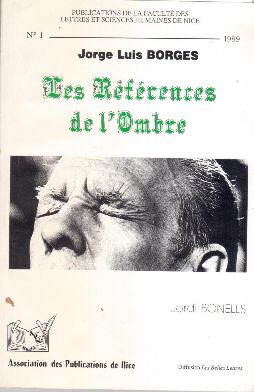 Jorge Luis Borges, Les références de l'ombre - Jordi Bonells