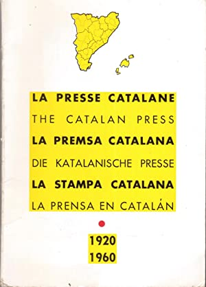 La presse catalane - The Catalan press - La premsa catalana - Die Katalanische presse - La stampa...