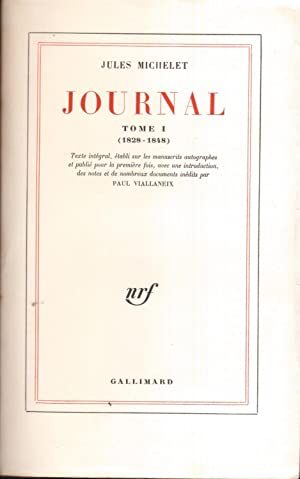Journal. Tome I (1828-1848)
