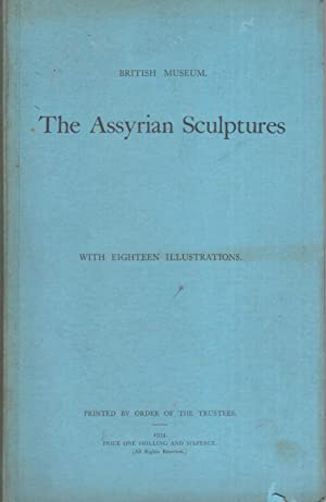 The Assyrian sculptures, with eighteen illustrations.