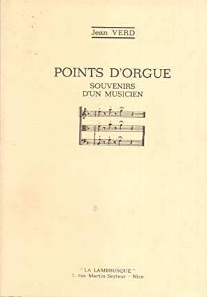Points d'orgue, souvenirs d'un musicien.