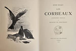 LES CORBEAUX. Lithographies originales de Hugues de Beaumont.