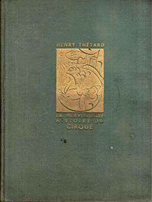 La Merveilleuse Histoire du Cirque. Tome I.: THÉTARD (Henry)