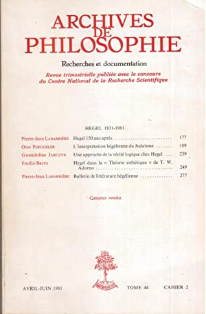 Hegel 1831-1981. Archives de philosophie avril - juin 1981, tome 44, cahier 2.