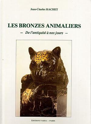 LES BRONZES ANIMALIERS - De l'Antiquité à: HACHET, Jean-Charles