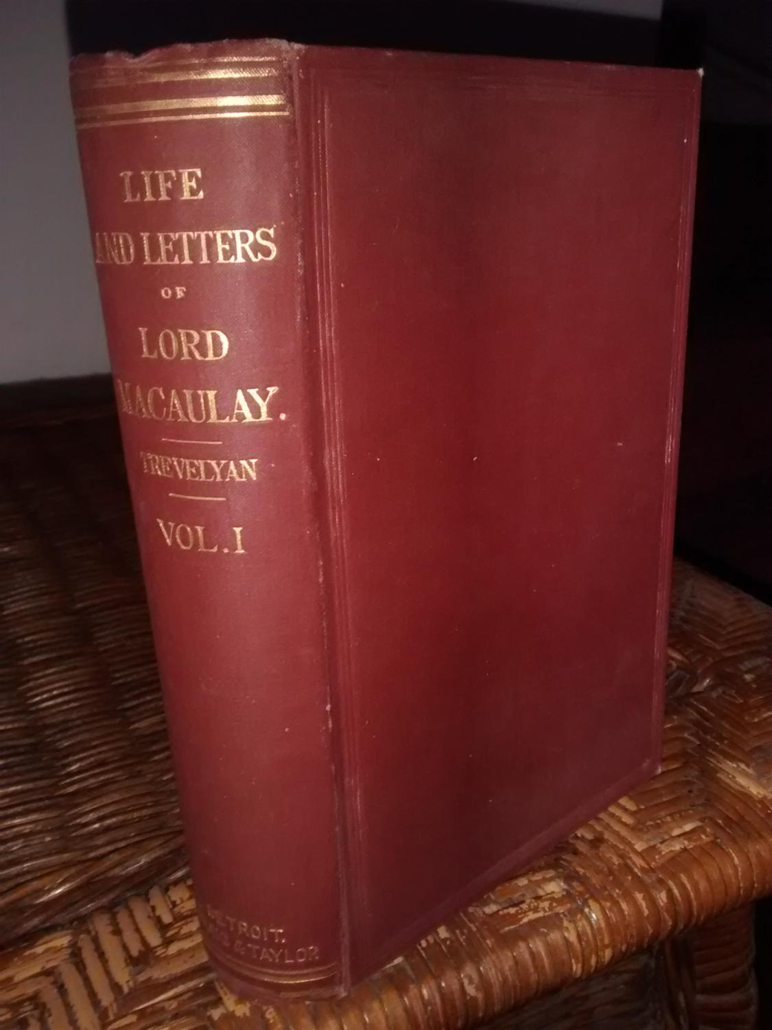 5bb3beca6b8de9 LIFE AND LETTERS OF LORD MACAULAY Volume 1 by GEORGE OTTO TREVELYAN ...