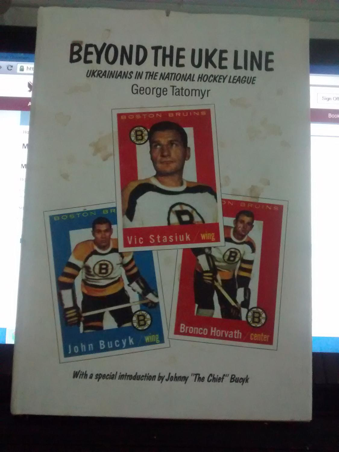 Beyond The Uke Line Ukrainians In The National Hockey League By