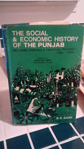 THE SOCIAL & ECONOMIC HISTORY OF THE: B.S. SAINI