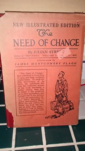 THE NEED OF CHANGE (New Illustrated Edition): JULIAN STREET, Illustrated