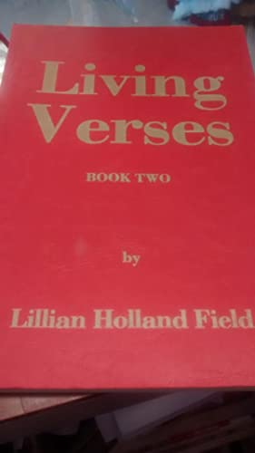 LIVING VERSES BOOK TWO: LILLIAN HOLLAND FIELD