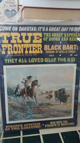 TRUE FRONTIER Factual Stories of the Old: EDITED BY H.N.