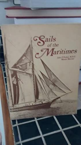 SAILS OF THE MARITIMES: JOHN P. PARKER
