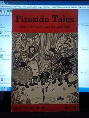 FIRESIDE TALES Unit Study Book No. 133: MILDRED L. KERR