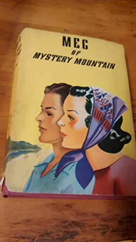 MEG OF MYSTERY MOUNTAIN: GRACE MAY NORTH