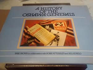 A HISTORY OF THE OSHAWA GENERALS Volume: BABE BROWN with