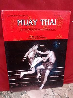 MUAY THAI The Most Distinguished Art of: PANYA KRAITUS