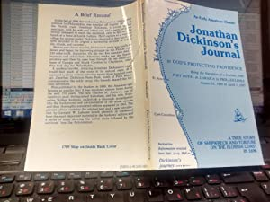 JONATHAN DICKINSON'S JOURNAL or God's Protecting Providence.: EDITED BY EVANGELINE