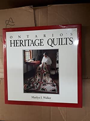 ONTARIO'S HERITAGE QUILTS