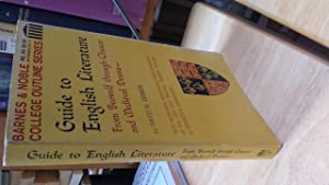 GUIDE TO ENGLISH LITERATURE from Beowulf Through: DAVID M. ZESMER