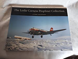 THE LESLIE CORNESS PROPLINER COLLECTION (signed copy): LARRY MILBERRY