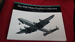 THE WILF WHITE PROPLINER COLLECTION (signed copy): LARRY MILBERRY