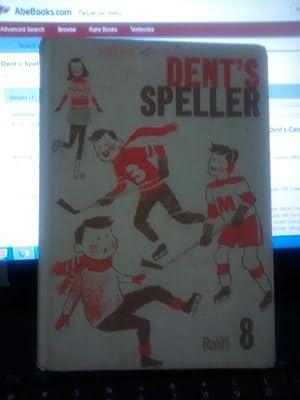 DENT'S SPELLER GRADE 8 Dent's Canadian Spelling Series: FLORENCE ROLIFF
