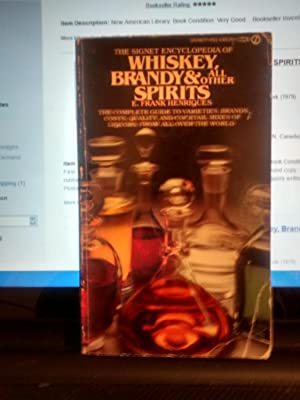 WHISKEY, BRANDY & ALL OTHER SPIRITS (Signet Encyclopedia)