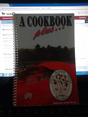 A COOKBOOK PLUS Iroquois Cranberry Growers