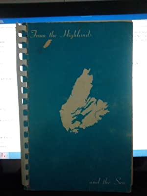 FROM THE HIGHLANDS TO THE SEA (A Cookbook)