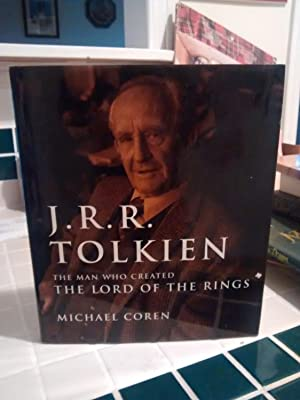 J.R.R. TOLKIEN The Man Who Created the: MICHAEL COREN