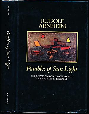 Parables of Sunlight: Observations on Psychology, the Arts and the Rest