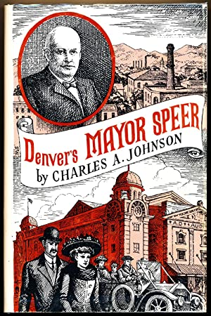 Denver's Mayor Speer