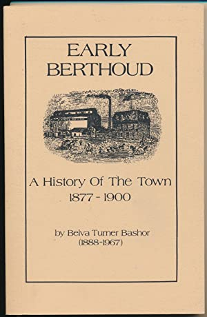 Early Berthoud: a History of the Town-1877-1900