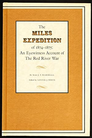 The Miles Expedition of 1874-1875: an Eyewitness Account of the Red River War