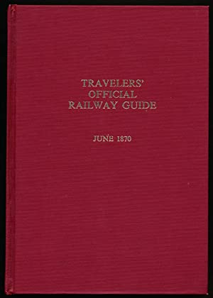 Facsimile of the June 1870 Travelers' Official Railway Guide