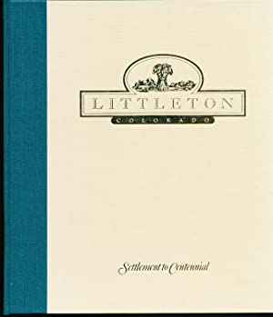 Littleton Colorado - Settlement to Centennial
