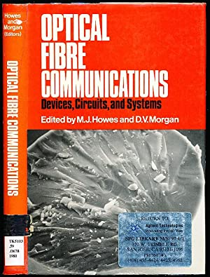 Optical Fibre Communications: Devices, Circuits, and Systems