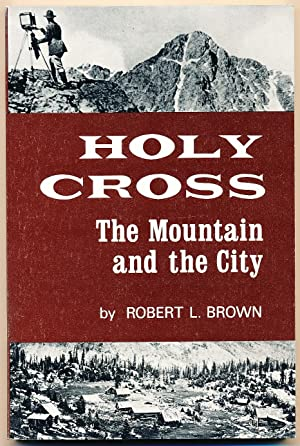 Holy Cross--The mountain and the city
